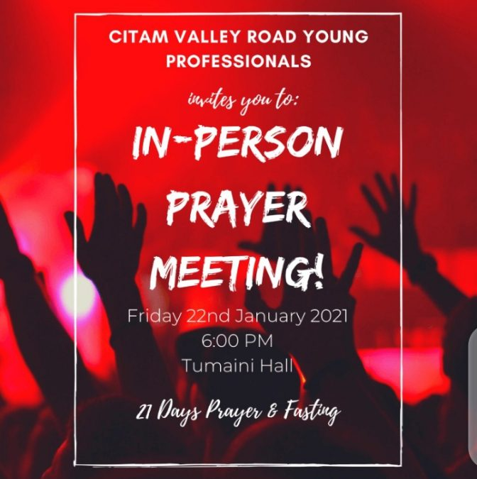 CITAM to hold Young Professionals in-person Prayer Meeting