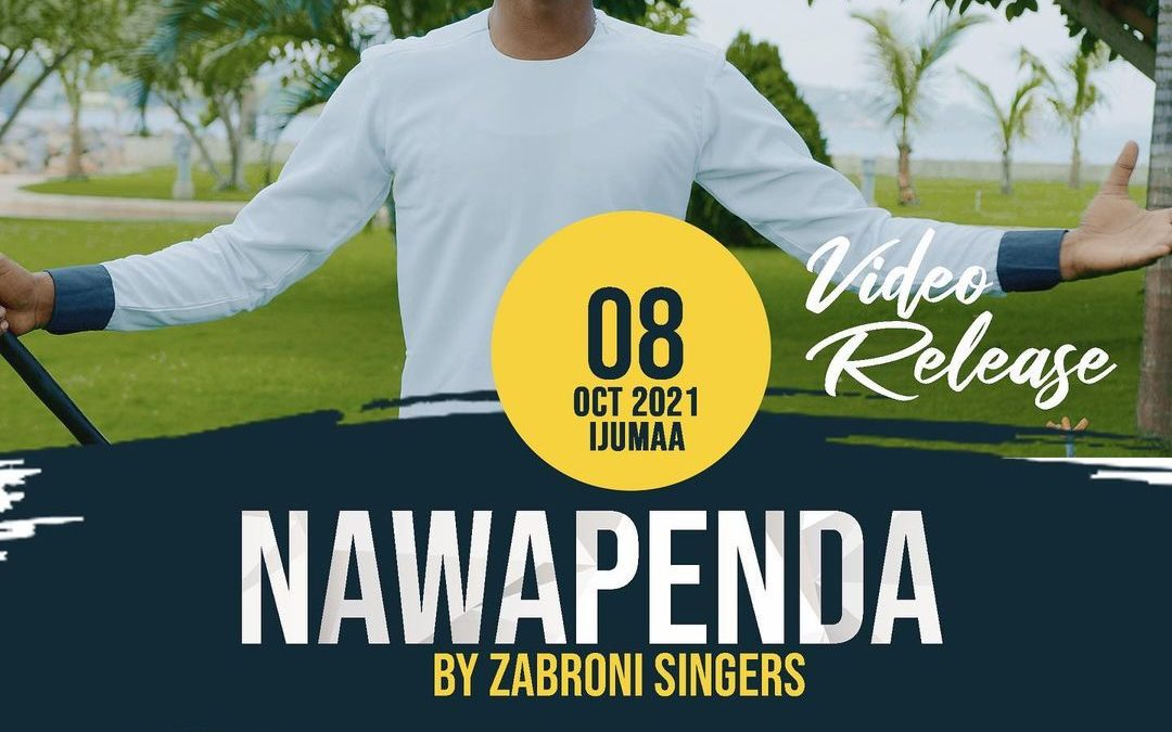 "Zabron Singers release new song ""Nawapenda"""